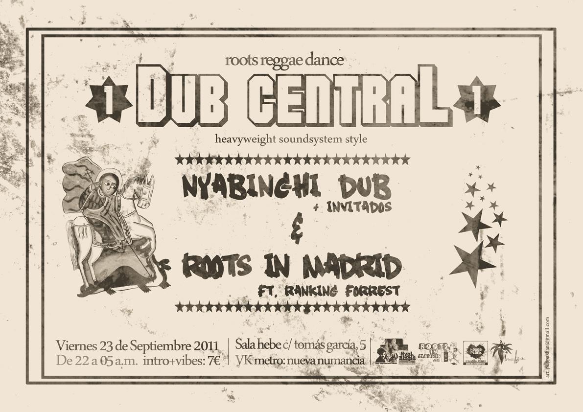Dub Central 1 - 23 Sept '11 - Roots Reggae Dance Dub-central